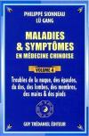 MALADIES ET SYMPTÔMES EN MÉDECINE CHINOISE vol. 4 Troubles de la