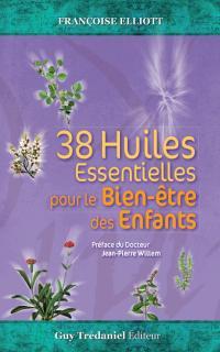 38 huiles essentielles pour le bien-être des enfants