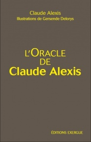 L'oracle de Claude Alexis