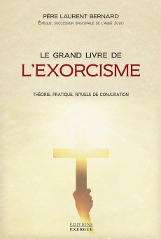 Le grand livre de l'exorcisme