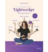 Le guide du Lightworker [978-2-36188-356-0]