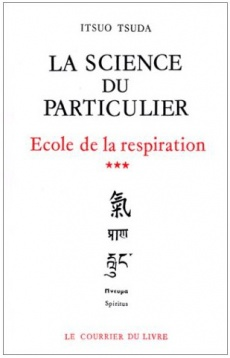 Science du particulier - Ecole de la respiration vol.3