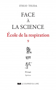 Face à la Science, Ecole de la respiration vol.9