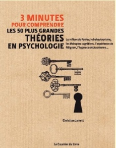 3 minutes pour comprendre les 50 plus grandes th�ories en Psychologie