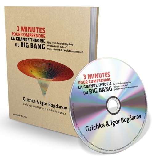 Igor et Grichka Bogdanov : 3 minutes pour comprendre la grande th�orie du Big Bang
