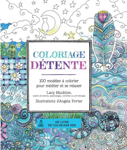 Coloriage détente - Lacy Mucklow, Angela Porter