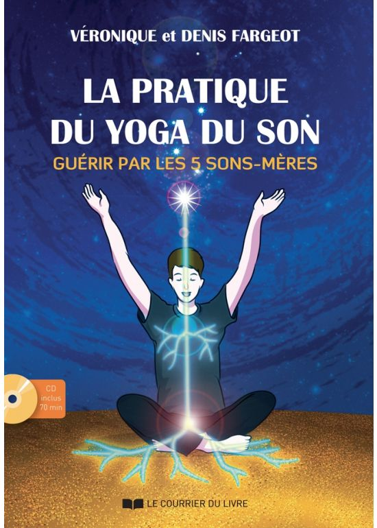 La pratique du yoga du son (CD)