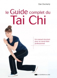 Le Guide complet du Tai Chi