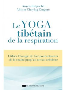 Le yoga tibétain de la respiration