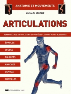 Articulations, anatomie et mouvements