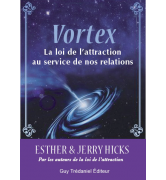 Vortex - La loi de l'attraction au service de nos relations [978-2-8132-0085-3]