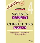 Savants maudits Chercheurs exclus T4 [978-2-8132-0139-3]
