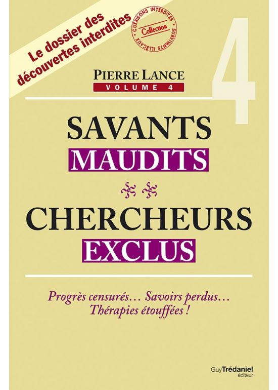 Savants maudits Chercheurs exclus T4