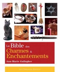 """Résultat de recherche d'images pour """"La bible des charmes et enchantements de Ann Marie Gallagher"""""""