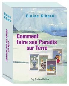 Le tarot Kibaro, comment faire son paradis sur Terre ...