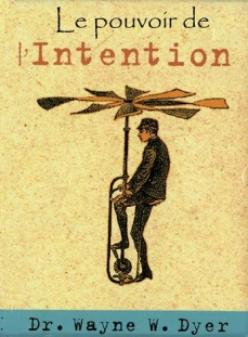 Le pouvoir de l'intention (Coffret)