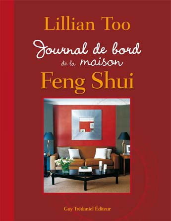 Journal de bord de la maison feng shui lillian too - Journal de la maison ...