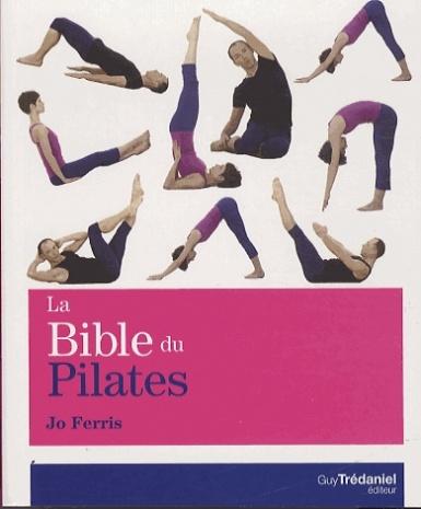 La Bible Du Yoga : la bible du pilates jo ferris ~ Pogadajmy.info Styles, Décorations et Voitures