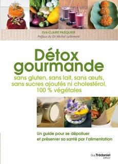 Détox Gourmande un livre d'Eva-Claire Pasquier