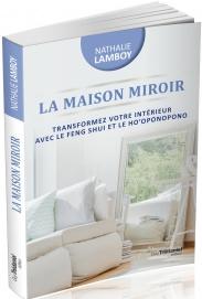 La Maison Du Miroir la maison miroir - nathalie lamboy