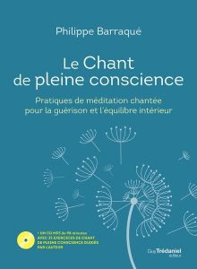 Le chant de pleine conscience (CD)