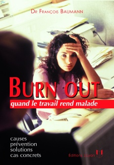 Burn out, quand le travail rend malade