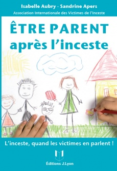 Etre parent apr�s l'inceste