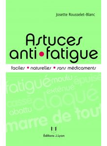 Astuces anti-fatigue