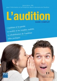 L'audition - guide complet