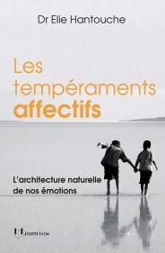 Les tempéraments affectifs - L'architecture naturelle de nos émotions 978_2_84319_319_4_UNE_184_281_1394623722