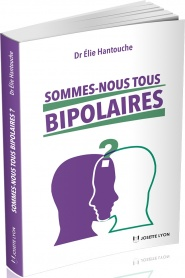Sommes-nous tous bipolaires ? Page