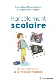 Harcèlement scolaire : de la destruction à la reconstruction