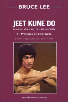 Jeet Kune Do 1 - Principes et strat�gie