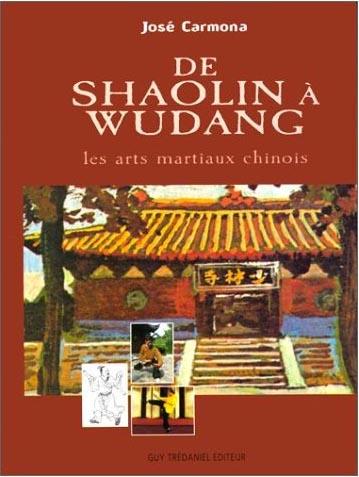 De shaolin wudang les arts martiaux chinois jos for Les arts martiaux chinois