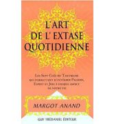 L'ART DE L'EXTASE QUOTIDIENNE [978-2-84445-158-3]