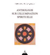 L'Anthologie sur l'illumination spirituelle [978-2-84454-422-3]