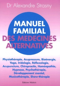 Manuel familial des m�decines alternatives