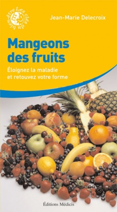 MANGEONS DES FRUITS