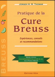 Pratique de la cure de Breuss