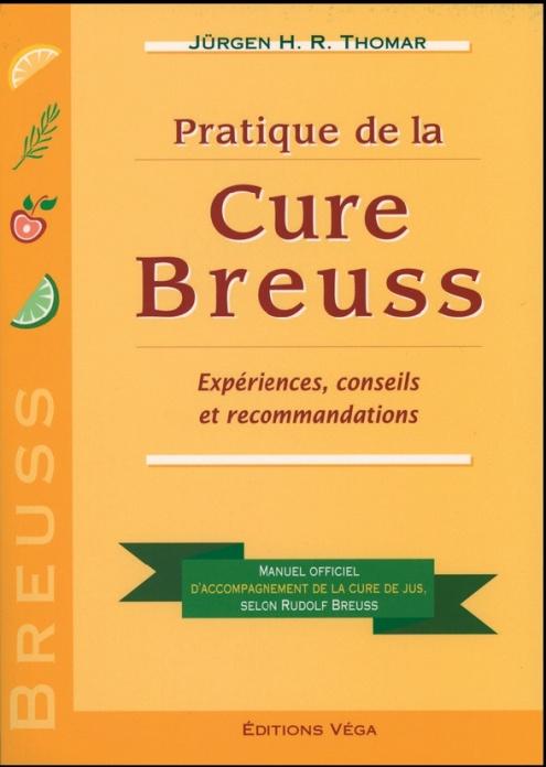 Pratique de la cure de Breuss - Jurgen Thomar