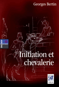 Initiation et Chevalerie