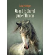 Quand le cheval guide l'homme [978-2-85829-657-6]