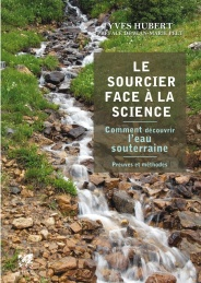 Le Sourcier face à la Science
