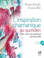 L'inspiration chamanique au quotidien (CD)