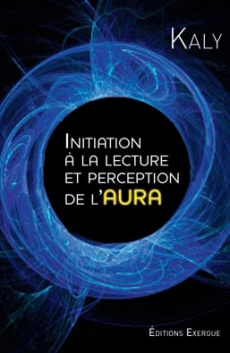 Initiation � la lecture et perception de l'aura