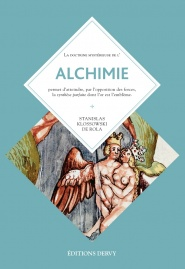 Alchimie, Florilège de l'art secret