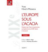 L'Europe sous l'acacia, Tome 2 [979-1-02-420023-1]
