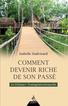 Comment devenir riche de son passé ?